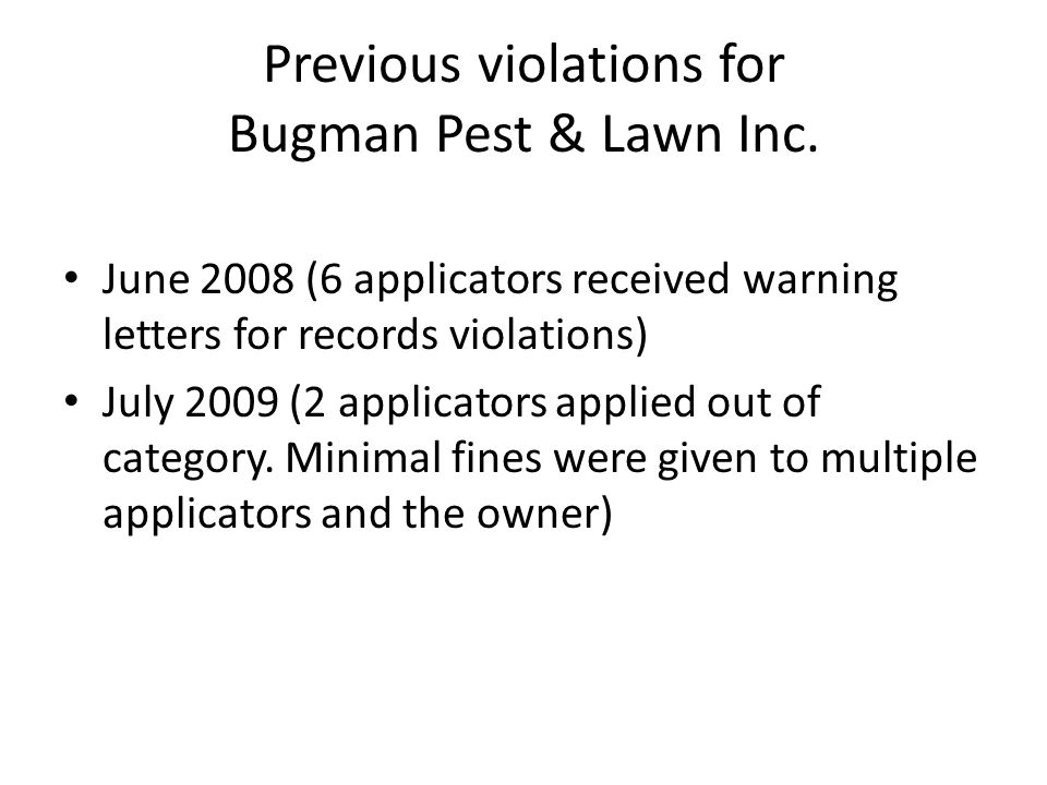 Previous violations for Bugman Pest & Lawn Inc.
