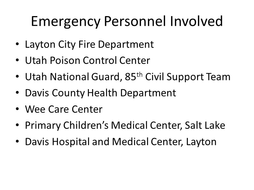 Emergency Personnel Involved