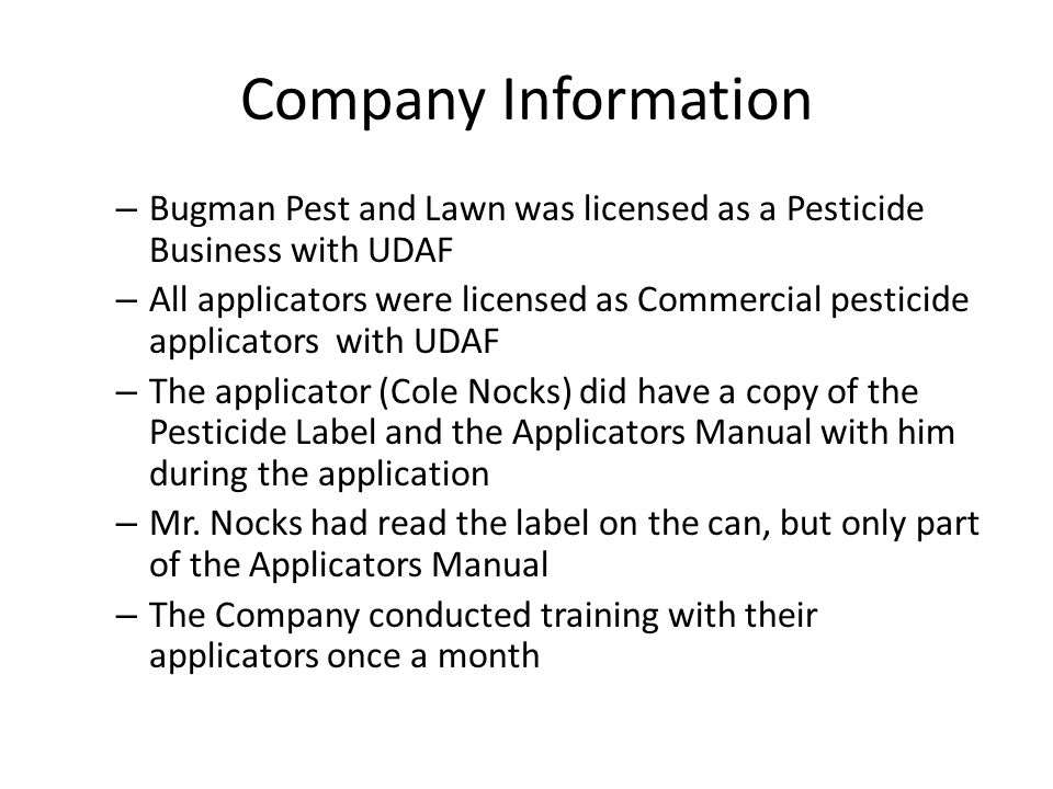 Company Information Bugman Pest and Lawn was licensed as a Pesticide Business with UDAF.