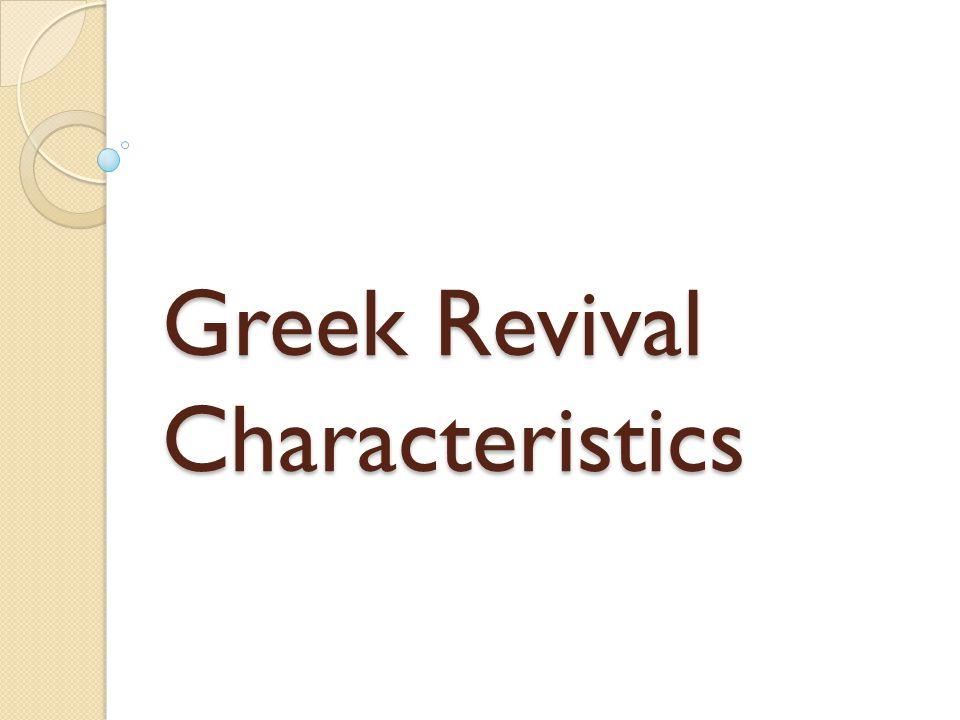 Greek Revival Characteristics