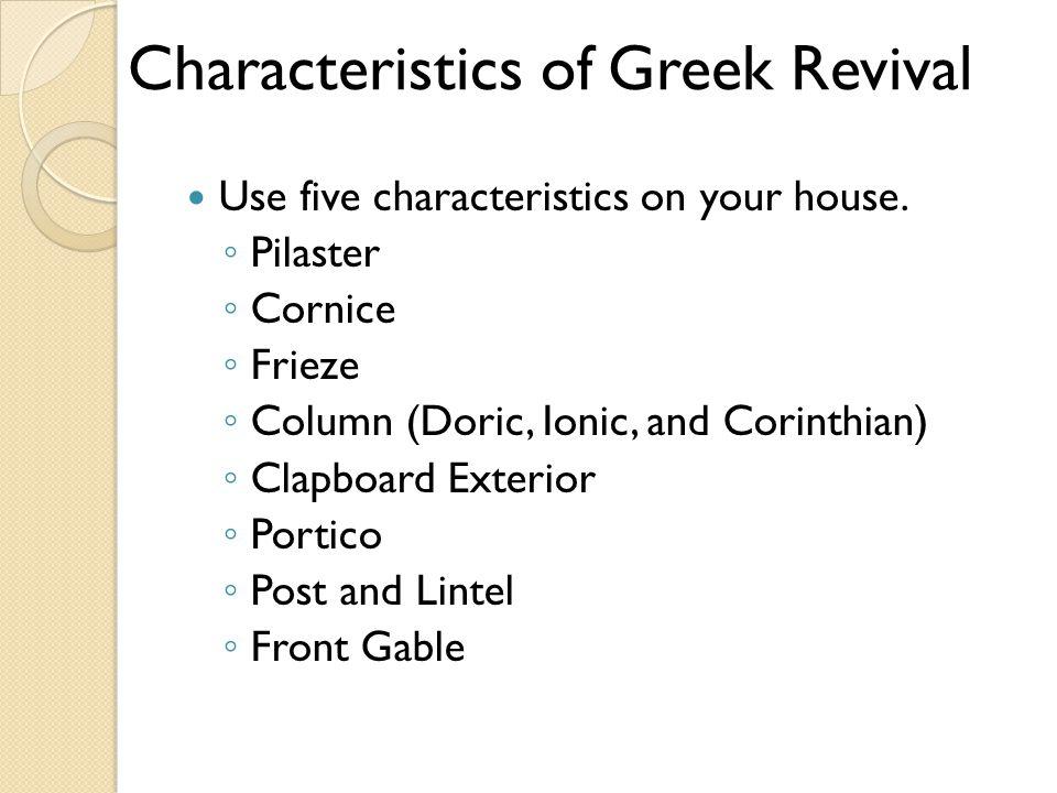 Characteristics of Greek Revival