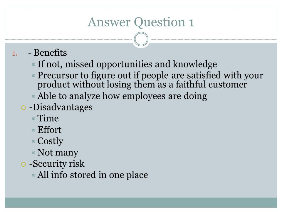 Answer Question 1 - Benefits