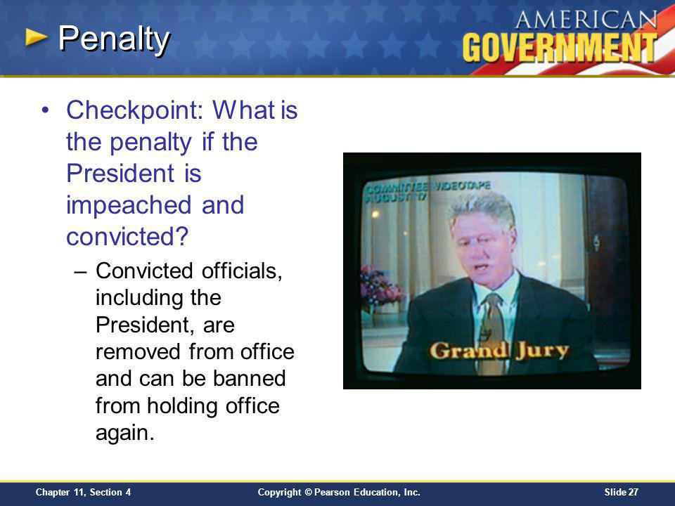 Penalty Checkpoint: What is the penalty if the President is impeached and convicted
