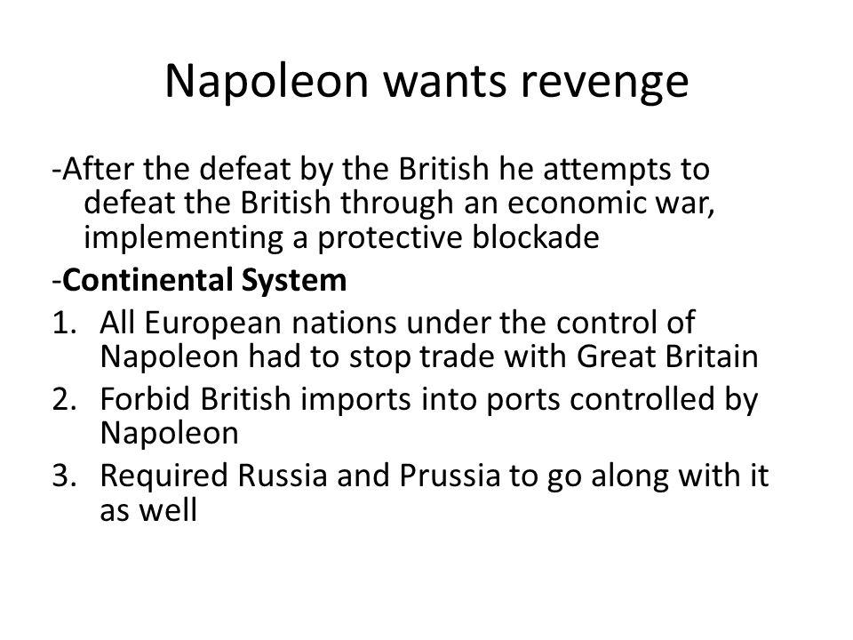Napoleon wants revenge