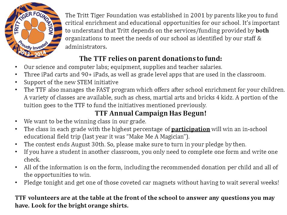 The TTF relies on parent donations to fund: