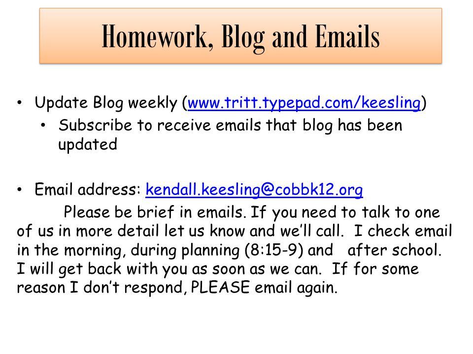 Homework, Blog and Emails