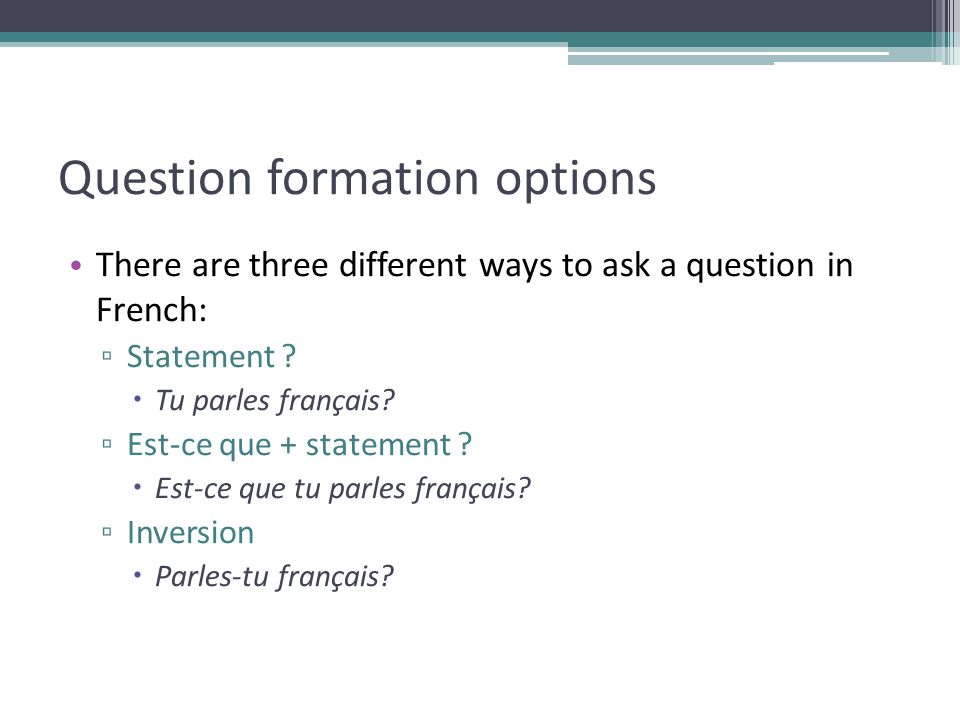 Question formation options