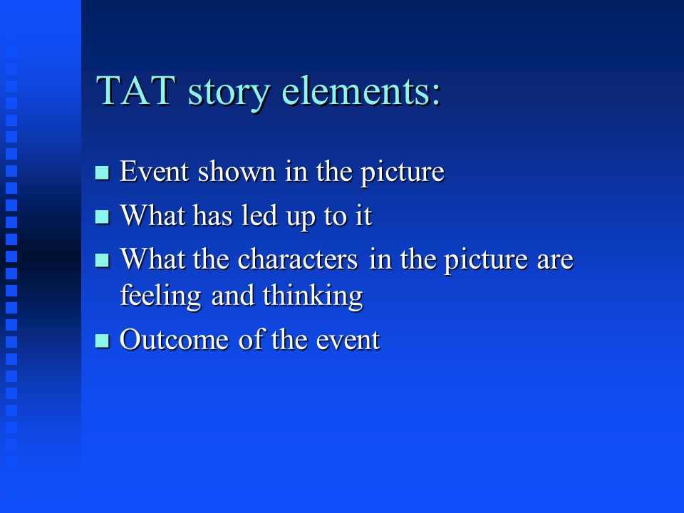 TAT story elements: Event shown in the picture What has led up to it