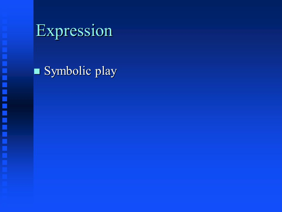 Expression Symbolic play