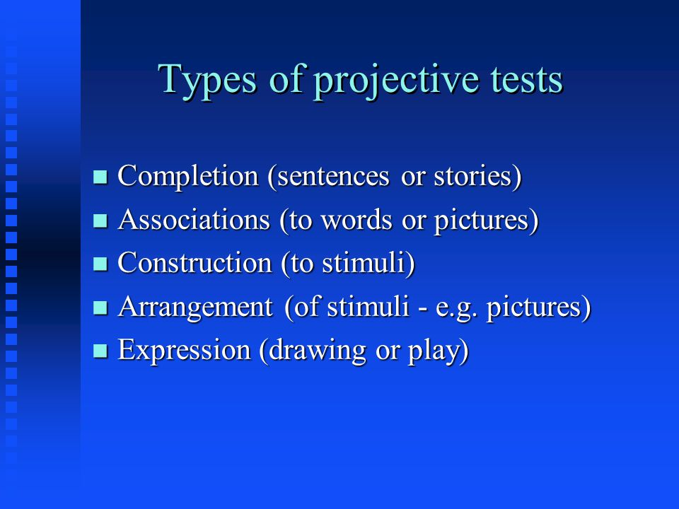 Types of projective tests