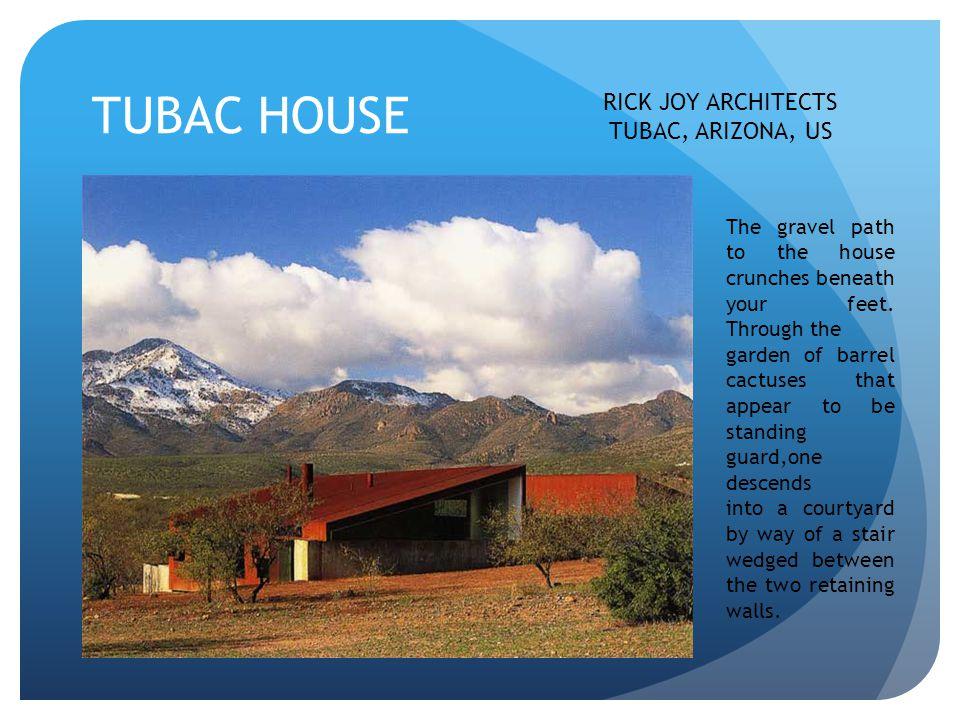 TUBAC HOUSE RICK JOY ARCHITECTS TUBAC, ARIZONA, US