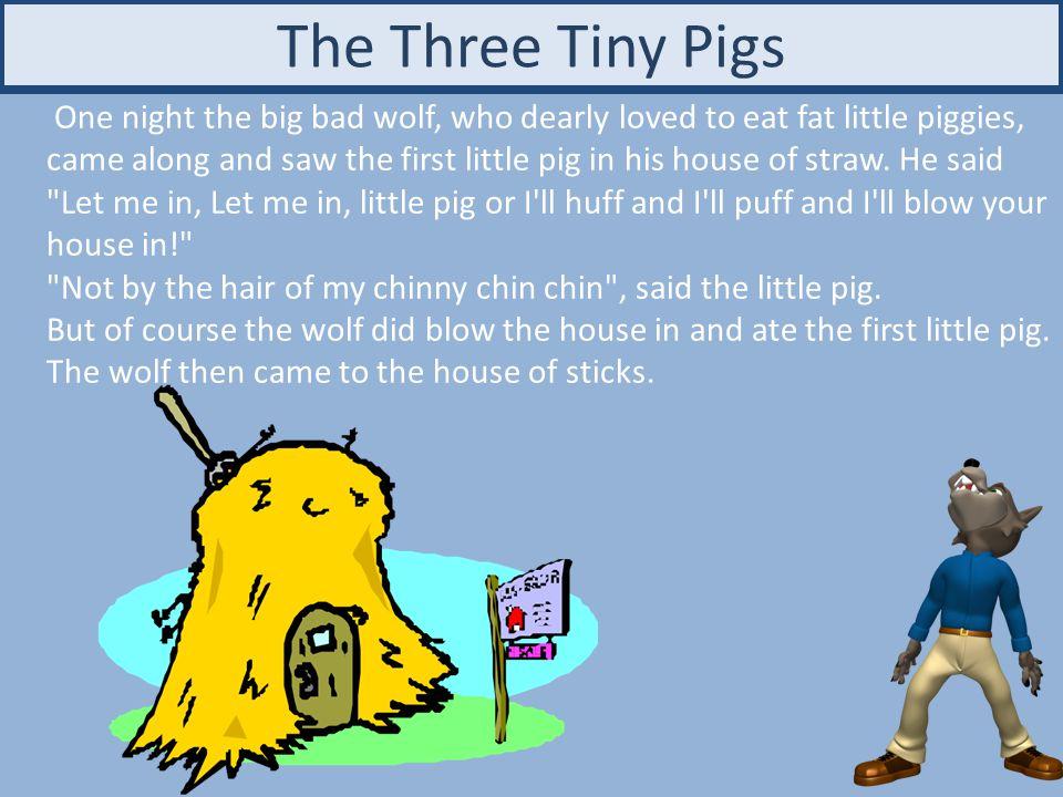 The Three Tiny Pigs