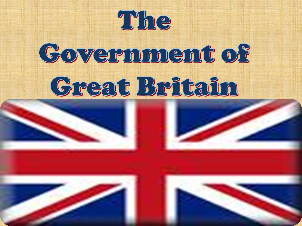 The Government of Great Britain