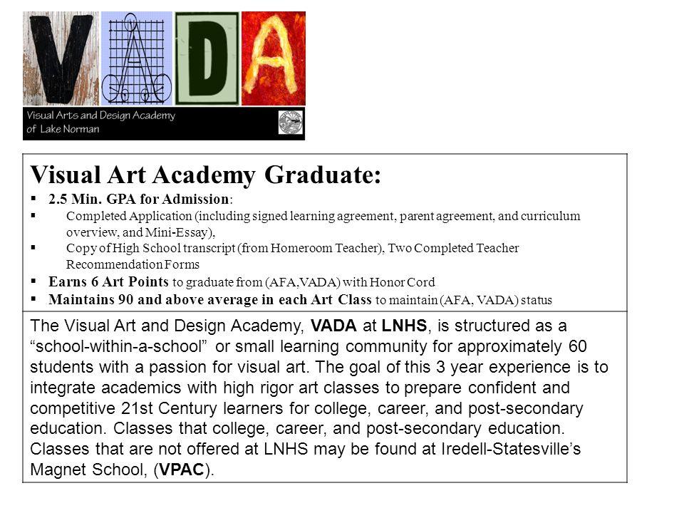 Visual Art Academy Graduate: