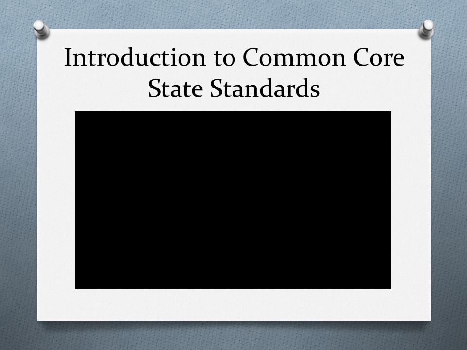 Introduction to Common Core State Standards
