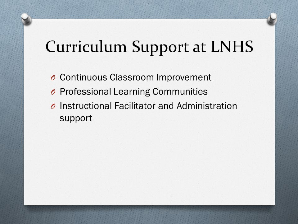 Curriculum Support at LNHS