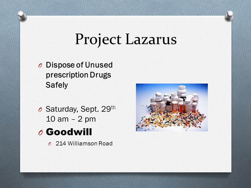 Project Lazarus Goodwill Dispose of Unused prescription Drugs Safely