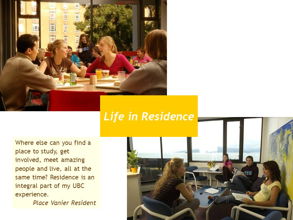 Life in Residence