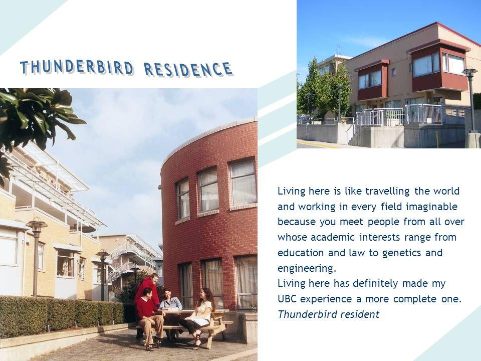 THUNDERBIRD RESIDENCE