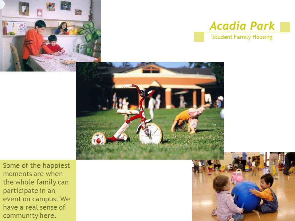Acadia Park Student Family Housing.