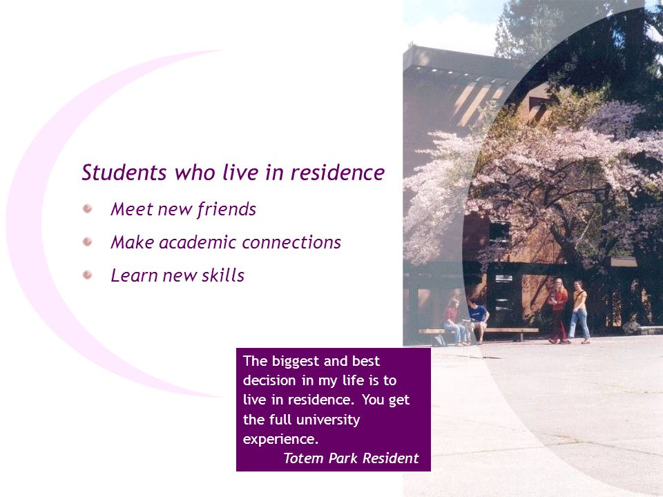 Students who live in residence