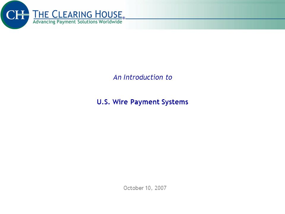 An Introduction to U.S. Wire Payment Systems