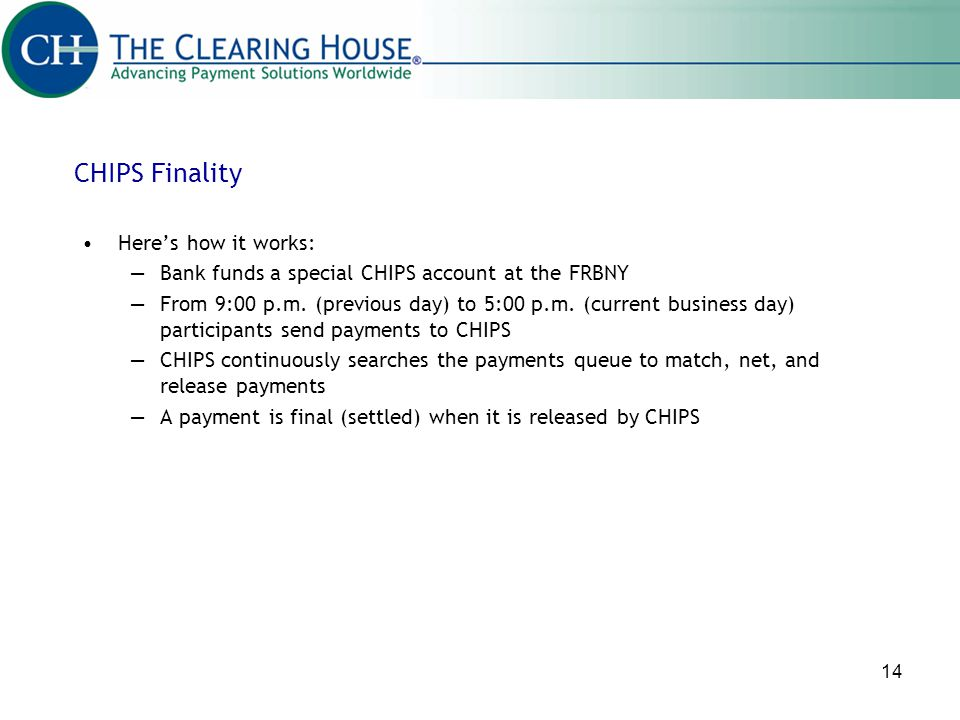 CHIPS Finality Here's how it works: