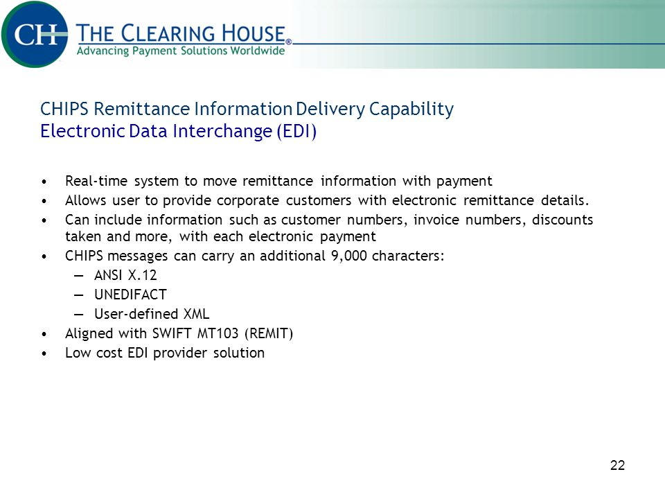 CHIPS Remittance Information Delivery Capability Electronic Data Interchange (EDI)