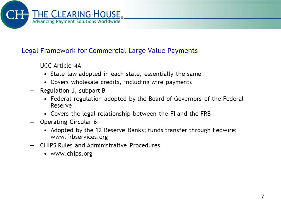 Legal Framework for Commercial Large Value Payments