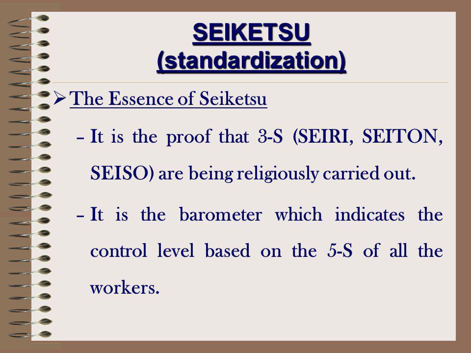 SEIKETSU (standardization)