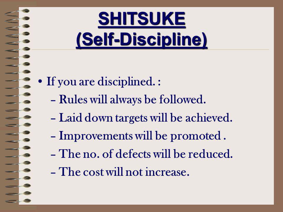 SHITSUKE (Self-Discipline)
