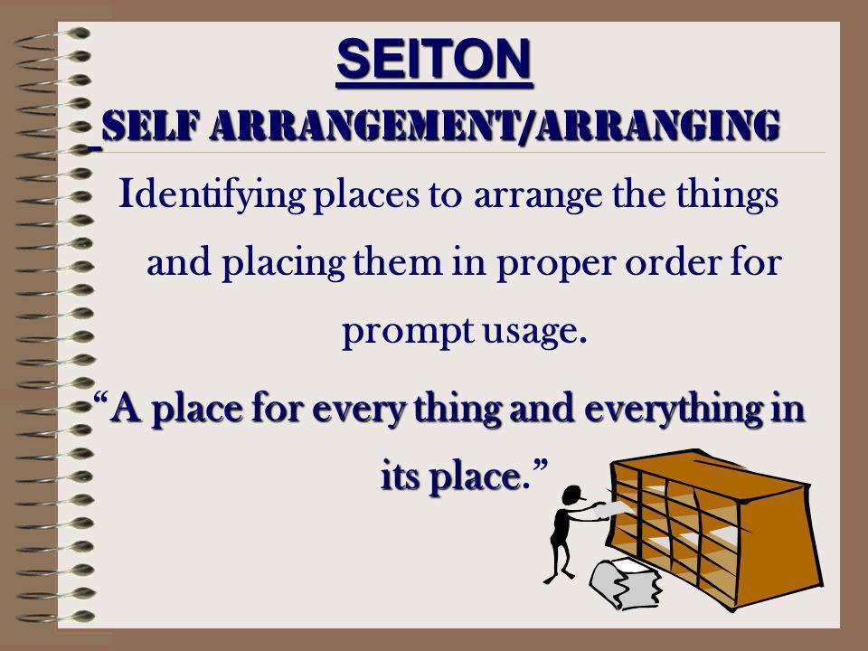 SEITON Self Arrangement/arranging