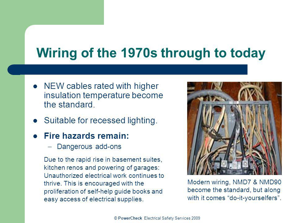 Wiring of the 1970s through to today