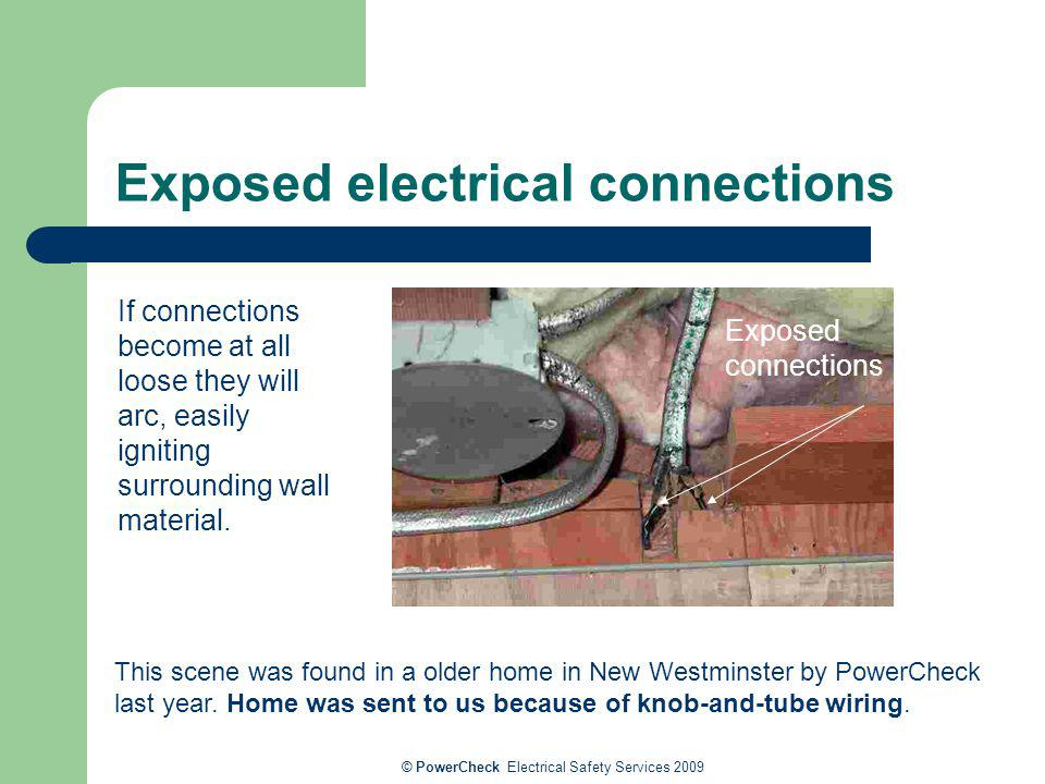 Exposed electrical connections