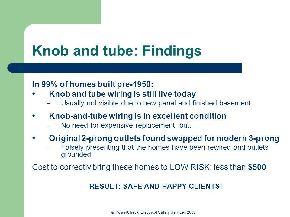 Knob and tube: Findings