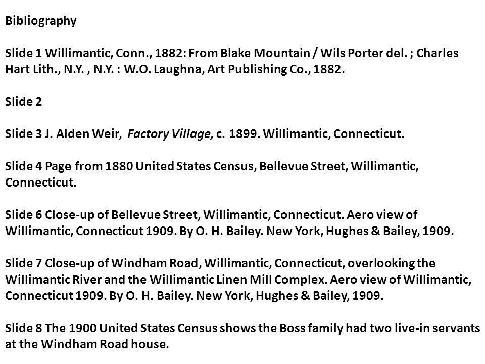 Bibliography Slide 1 Willimantic, Conn