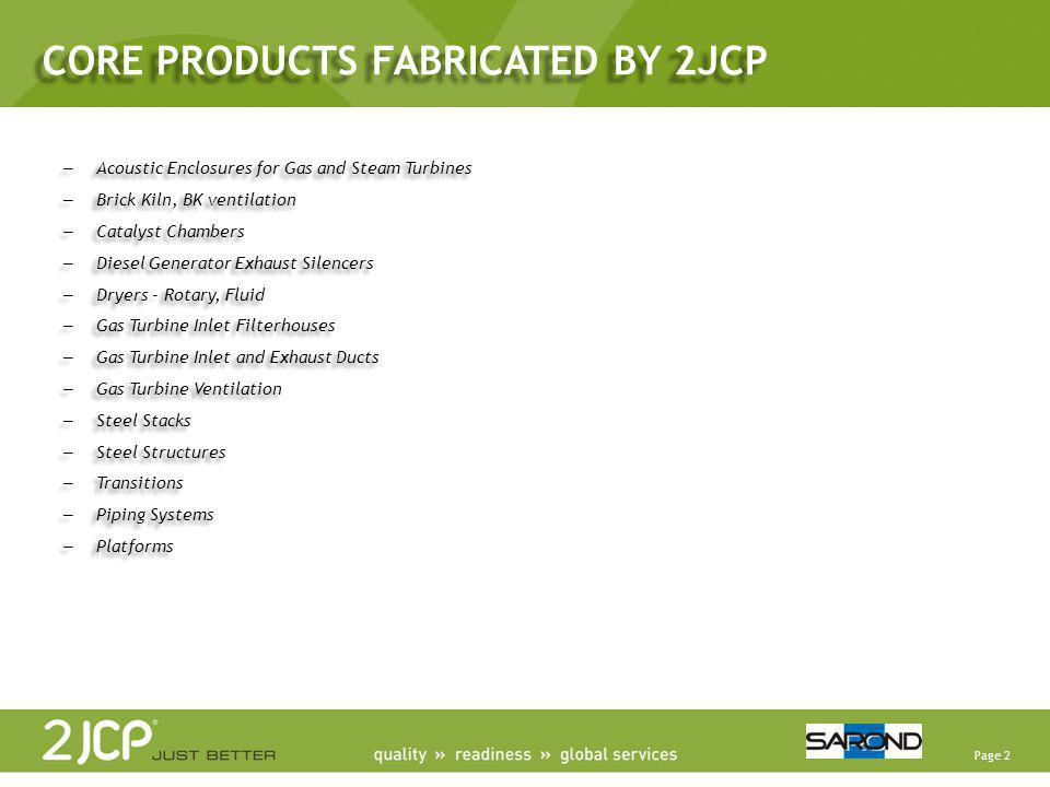 CORE PRODUCTS FABRICATED BY 2JCP