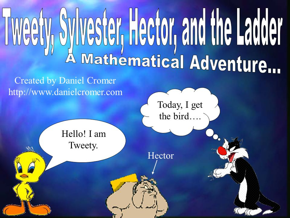 Tweety, Sylvester, Hector, and the Ladder