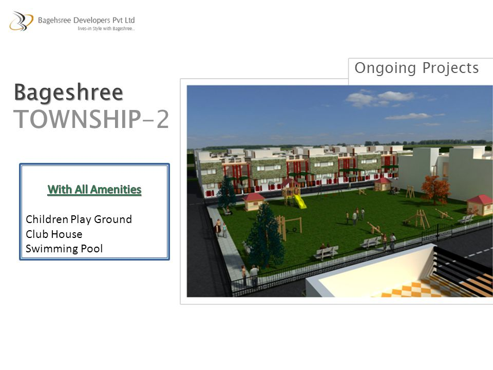 TOWNSHIP-2 Bageshree Ongoing Projects With All Amenities