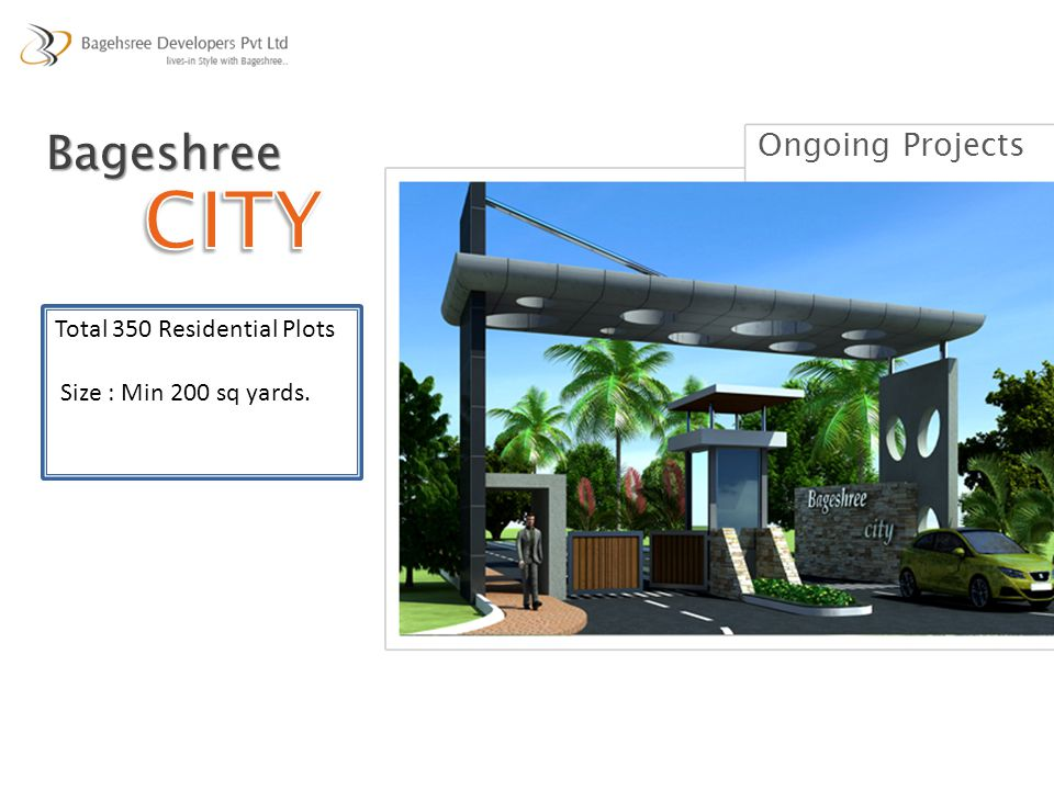 CITY Bageshree Ongoing Projects Total 350 Residential Plots
