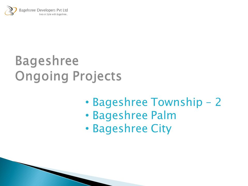 Bageshree Ongoing Projects