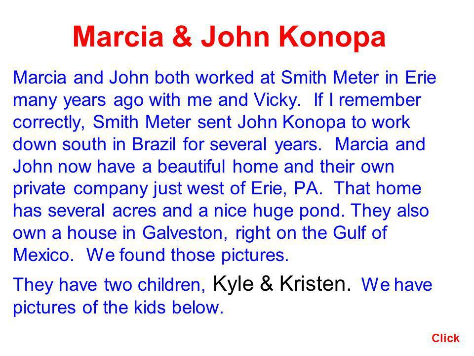 Marcia & John Konopa
