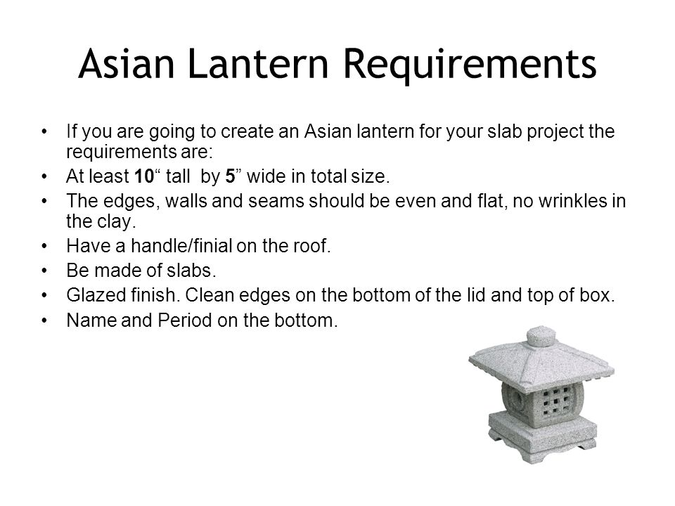 Asian Lantern Requirements