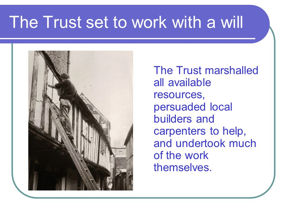 The Trust set to work with a will