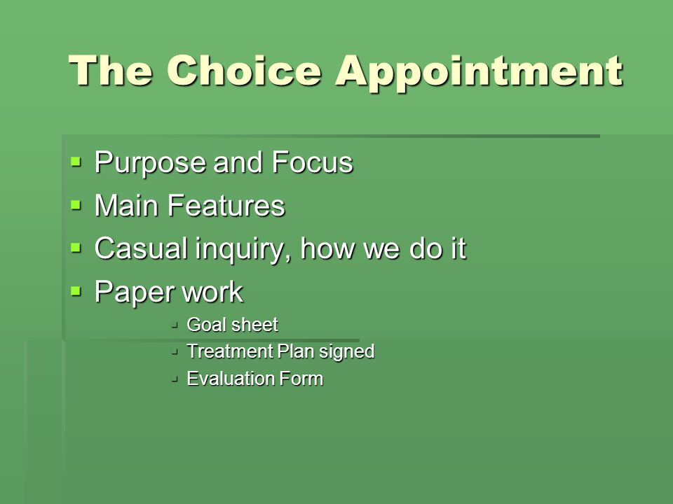 The Choice Appointment