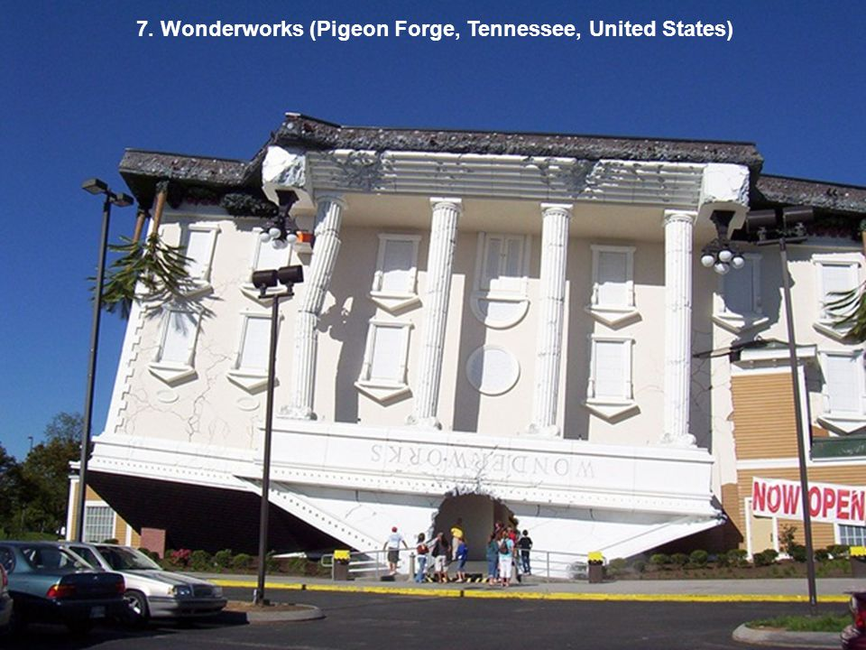 7. Wonderworks (Pigeon Forge, Tennessee, United States)