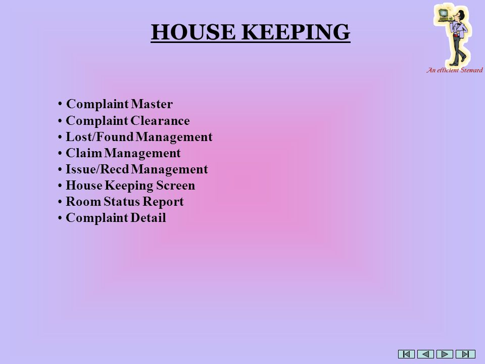 HOUSE KEEPING Complaint Master Complaint Clearance