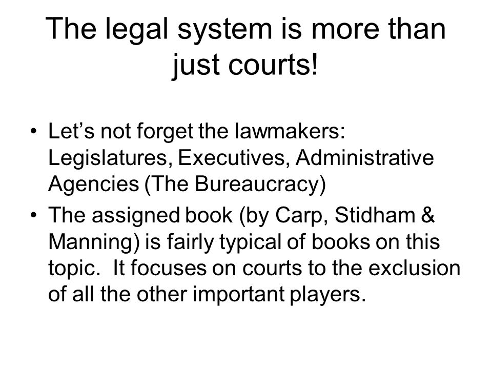 The legal system is more than just courts!