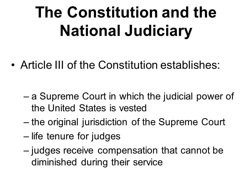 The Constitution and the National Judiciary