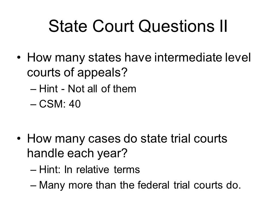 State Court Questions II